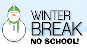Winter Break - NO SCHOOL - article thumnail image